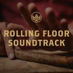 rolling floor soundtrack